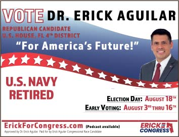 Vote for Dr. Erick Aguilar Republican candidate U.S. House Fl 4th district