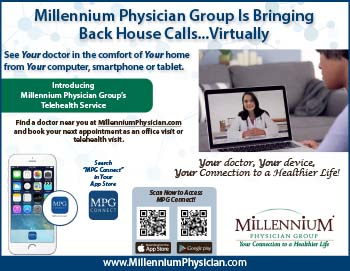Millennium Physician Group is bringing back house calls.... Virtually