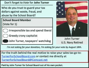 Dont Forget to vote for John Turner School Board member