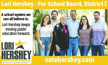 Lori Hershey for School Board, District 7. A school system we can all believe in.