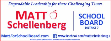 Matt Schellenberg. Dependable Leadership for these challenging Times. School Board District 7