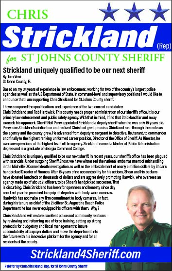 Chris Strickland for ST Johns county sheriff!