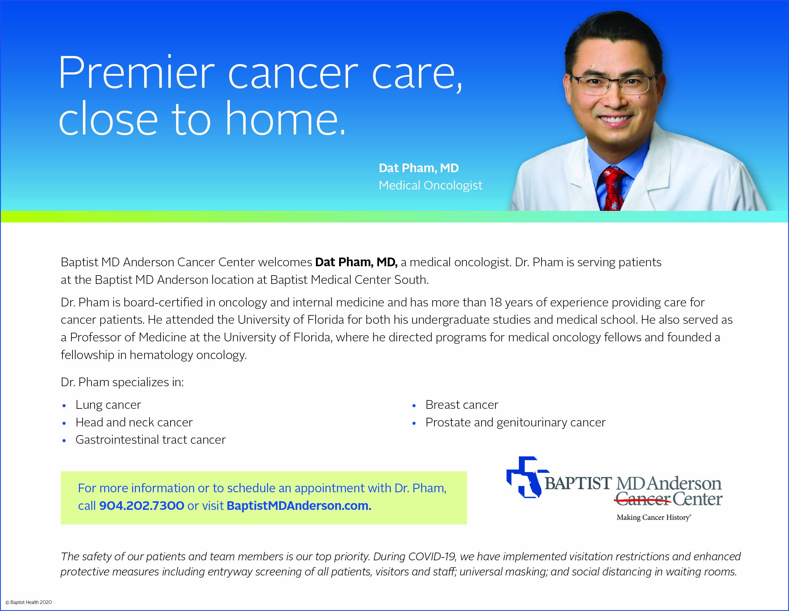Premier cancer care close to home. Dat Pham, MD Medical Oncologist