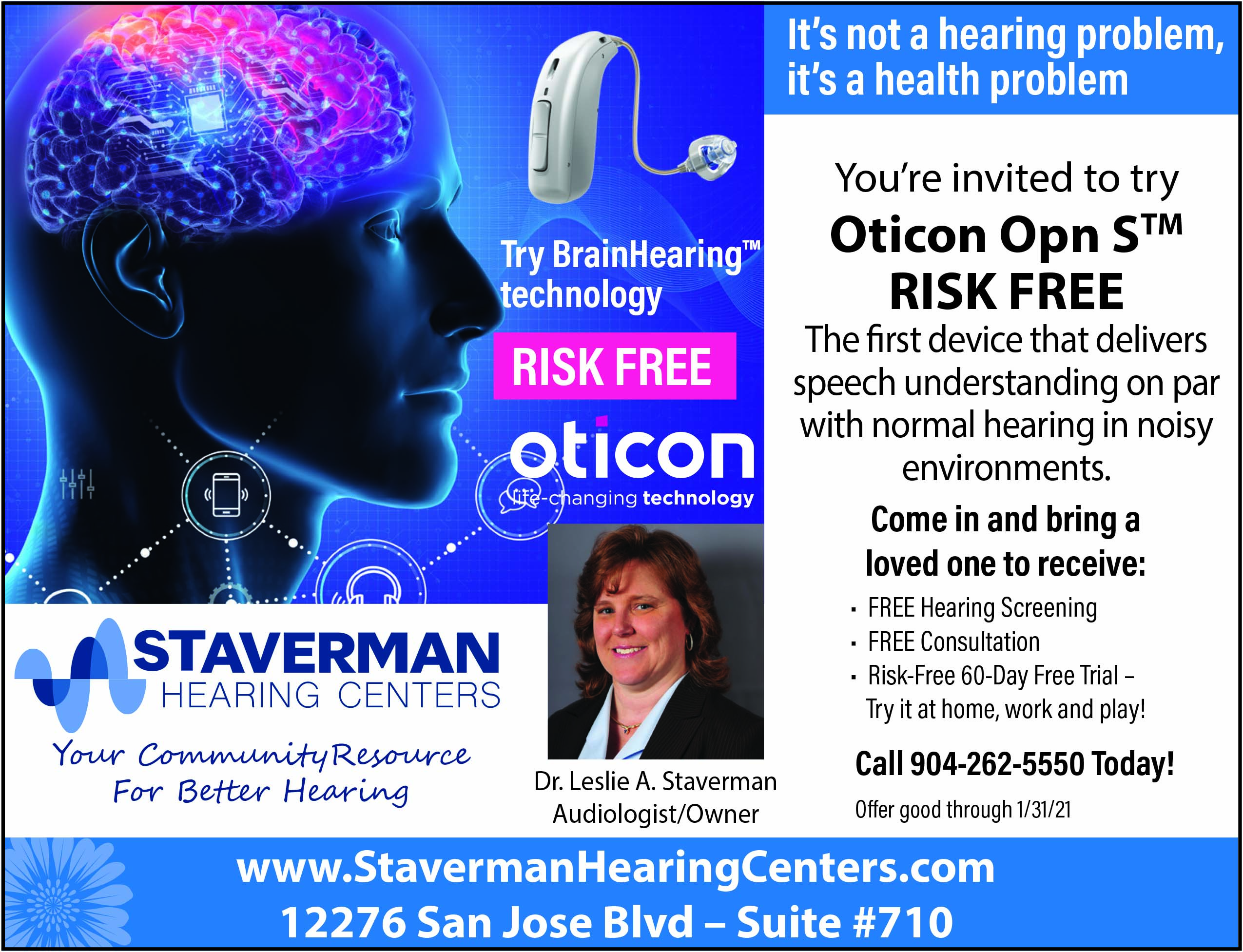 Staverman Hearing Centers Hear loud and clear
