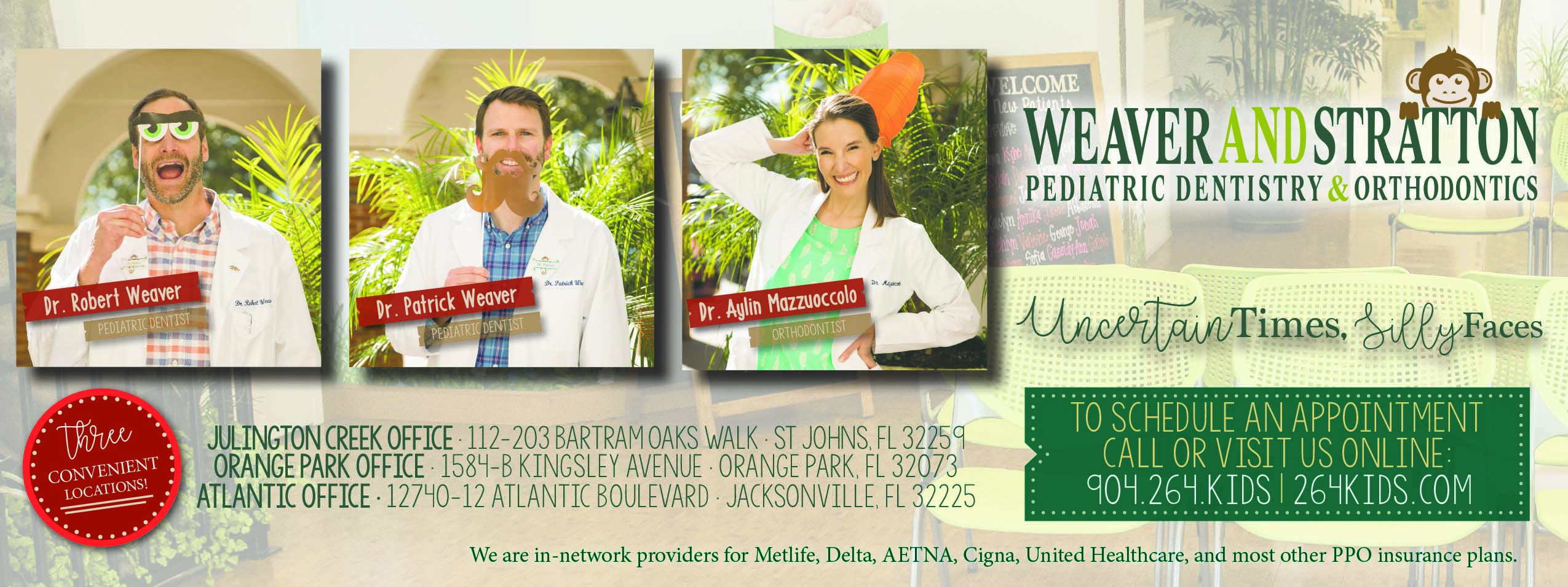 Weaver and Stratton pediatric dentistry & orthodontics. Uncertain times, silly faces