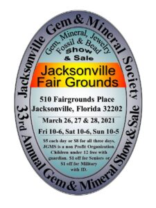 Jacksonville Gem & Mineral Society 33rd annual Gem & Mineral show & Sale March 26th - 28th